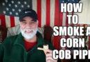 George Bruno's Corn Cob Tutorial