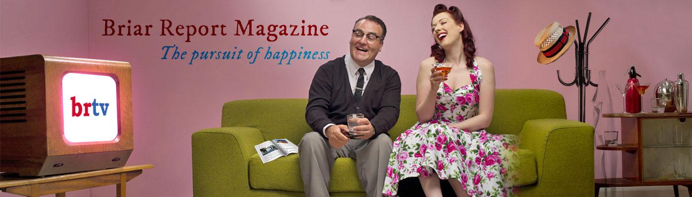 Briar Report Magazine